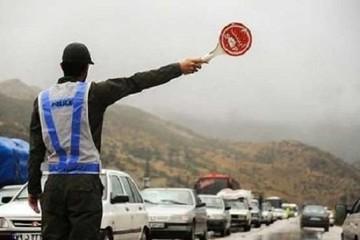 پلیس برای ۱۷ محور مواصلاتی کشور محدودیت اعلام کرد