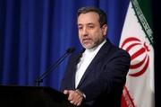 عراقچی از مذاکرات ایران و کشورهای اروپایی درباره اینستکس خبر داد