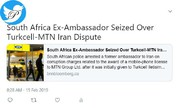 بازداشت سفیر سابق آفریقای جنوبی در ایران