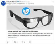 رونمایی گوگل از عینک هوشمند ۹۹۹ دلاری برای کاربران بیزینس