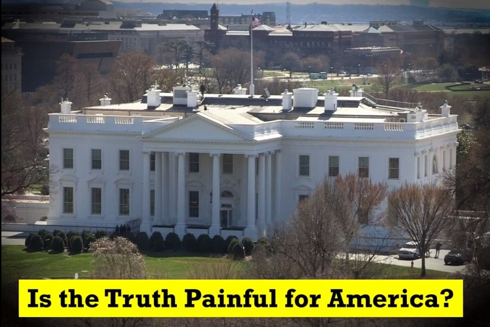 Is the Truth Painful for America?