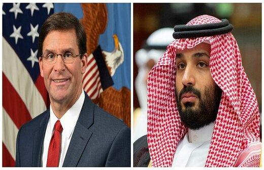 گفتگوی تلفنی وزیر دفاع آمریکا با ولیعهد سعودی درباره حمله به آرامکو