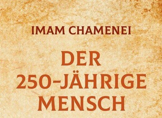 ترجمه کتاب «انسان ۲۵۰ ساله» آیت الله خامنهای به آلمانی