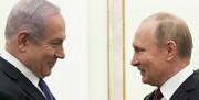 تماس تلفنی پوتین و نتانیاهو با محوریت سوریه