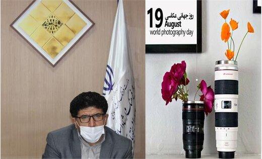 مدیرکل فرهنگ و ارشاد اسلامی چهارمحال و بختیاری روز جهانی عکاسی را به هنرمندان عکاس تبریک گفت