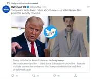 عصبانیت ترامپ و دار و دسته از فیلم جدید برات:  او احمقیست که خیال میکند باحال است