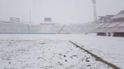 برف بارید،دیدار تراکتور - سپاهان لغو شد