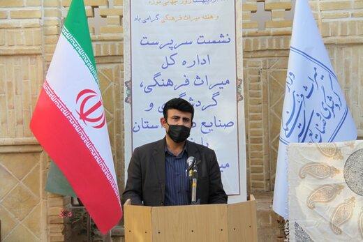 مرمت و حفاظت بناهای تاریخی استان نیاز به مشارکت مردم و سازمانهای مردمنهاد دارد