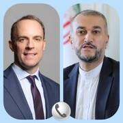 امیرعبداللهیان در گفتگو با همتای انگلیسی: در حال مشورتهای داخلی در مورد نحوه ادامه مذاکرات وین هستیم